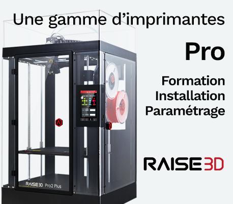 Imprimante 3D Raise, formation et SAV